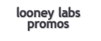 Looney Labs Promos
